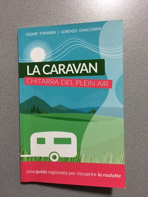 La guida per riscoprire la caravan