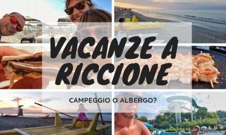 Vacanze a Riccione: hotel o campeggio?