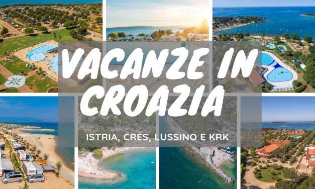 Vacanze Croazia Mare 2019: guida per Istria, Krk, Cres e Lussino