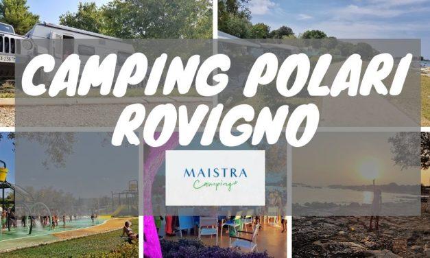Camping Polari: il campeggio a Rovigno – Croazia